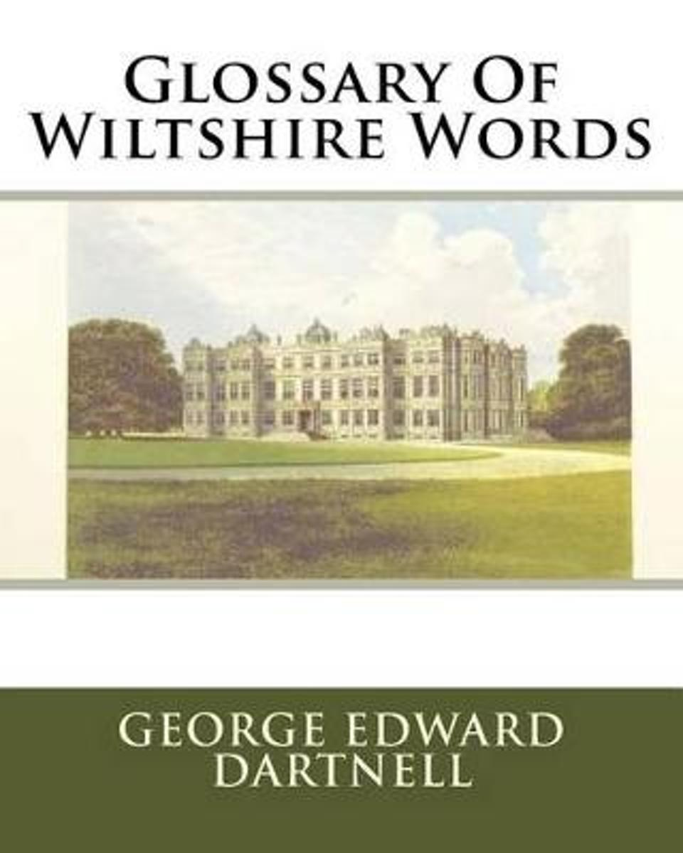 Glossary of Wiltshire Words