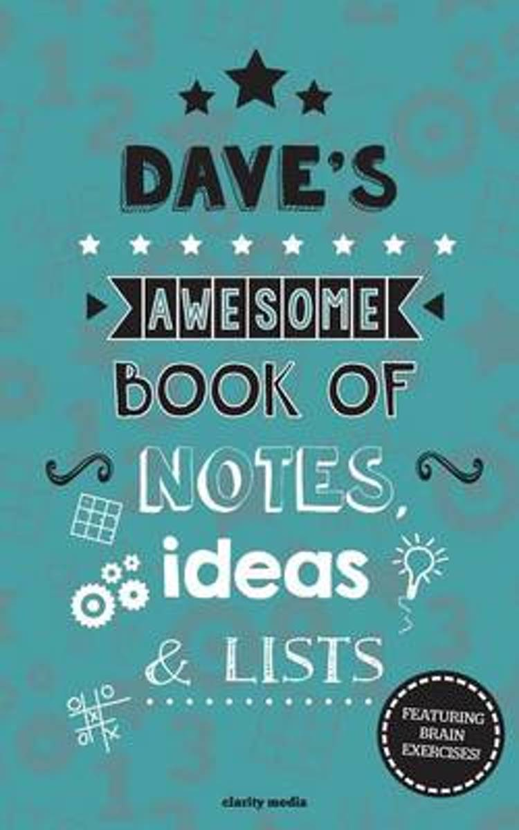 Dave's Awesome Book of Notes, Lists & Ideas