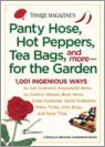 Panty Hose, Hot Peppers, Tea Bags, and More--For the Garden