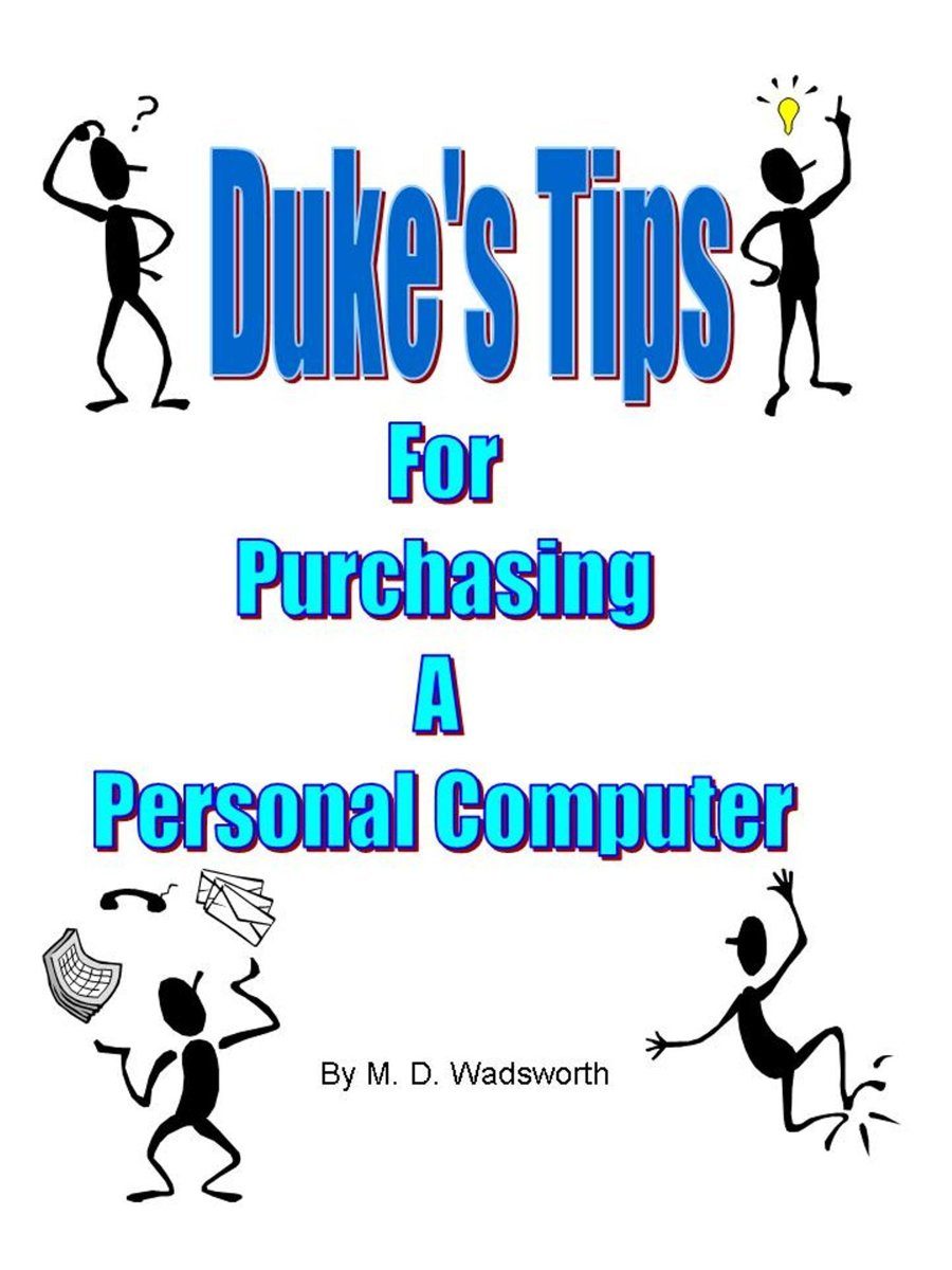 Duke's Tips For Purchasing A Personal Computer