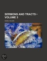 Sermons And Tracts (Volume 3)