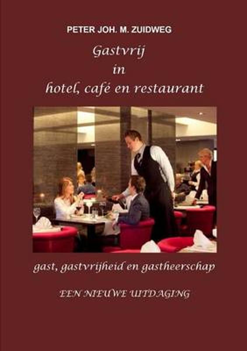 Gastvrij in hotel, cafe en restaurant