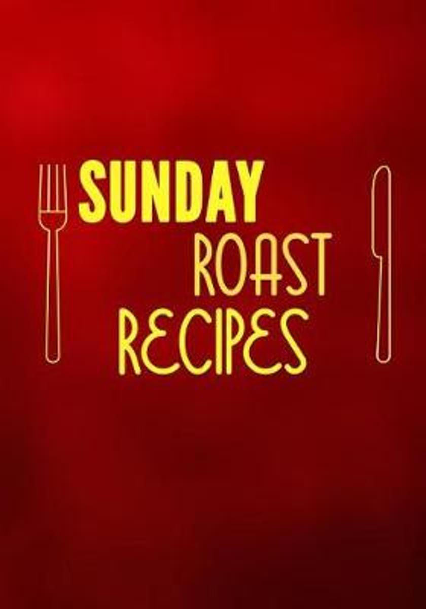 Sunday Roast Recipes