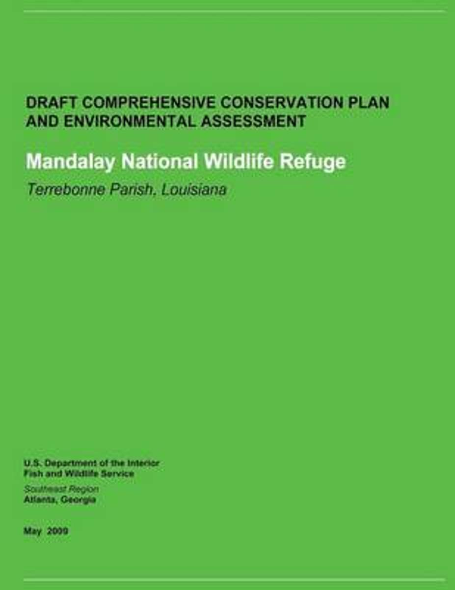 Draft Comprehensive Conservation Plan and Environmental Assessment