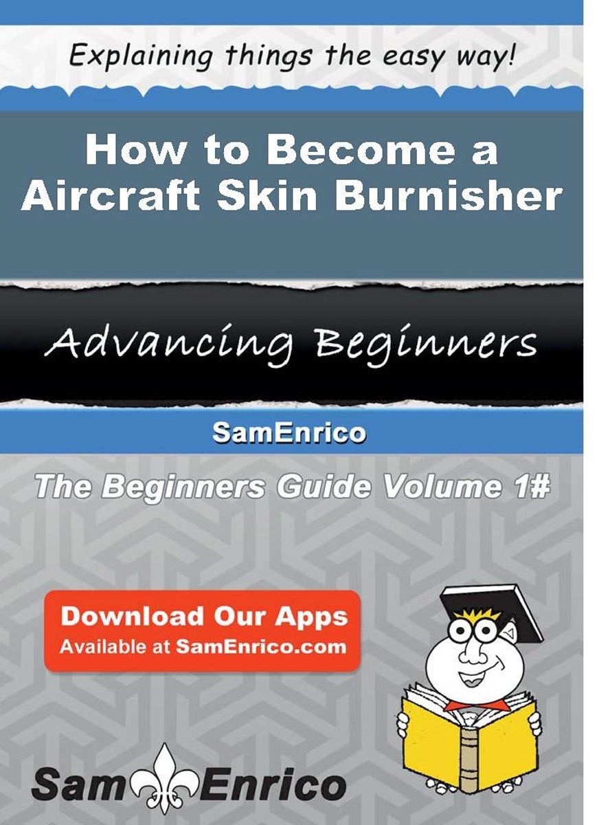 How to Become a Aircraft Skin Burnisher