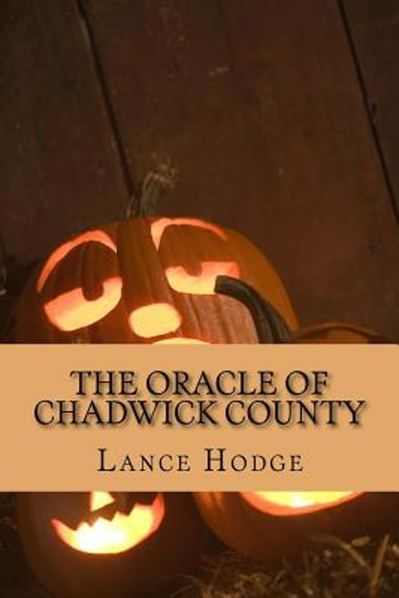 The Oracle of Chadwick County