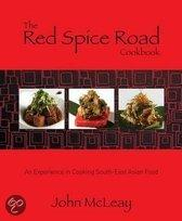 The Red Spice Road Cookbook: An Experience in Cooking South-East Asian Food