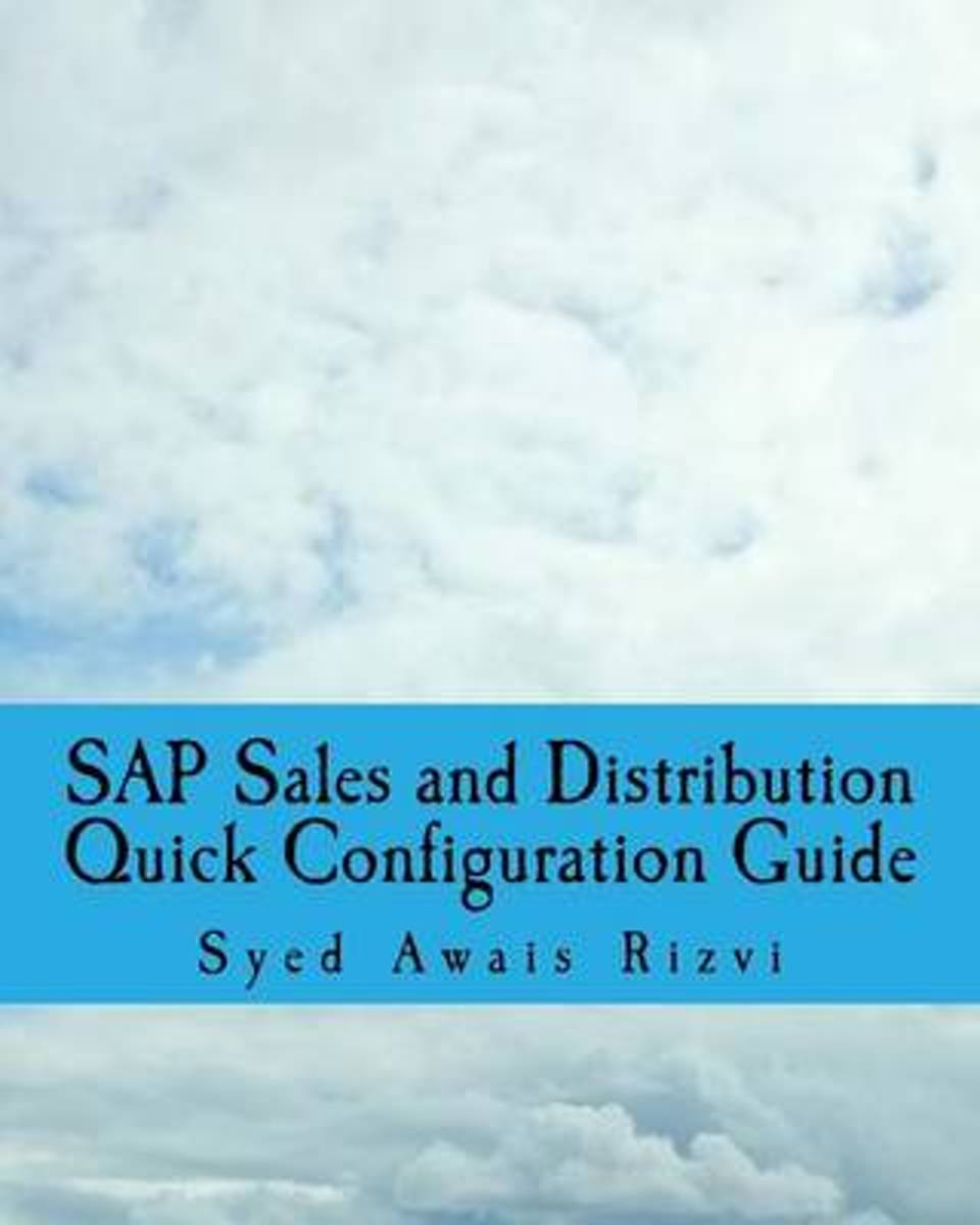 SAP Sales and Distributions Quick Configuration Guide