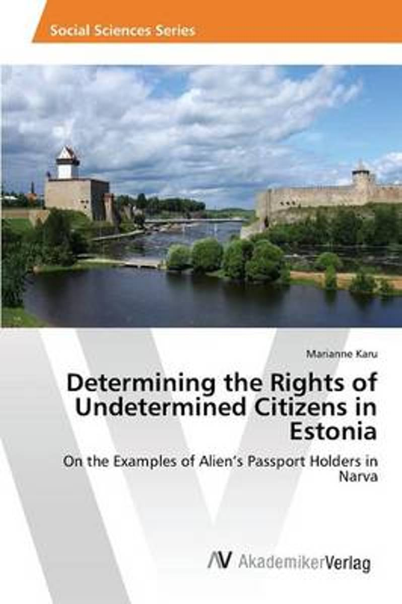 Determining the Rights of Undetermined Citizens in Estonia