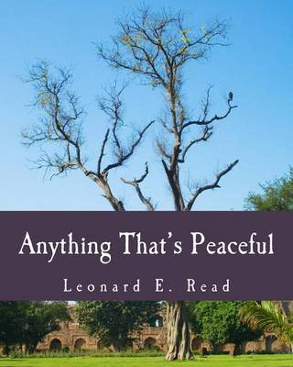 Anything That's Peaceful