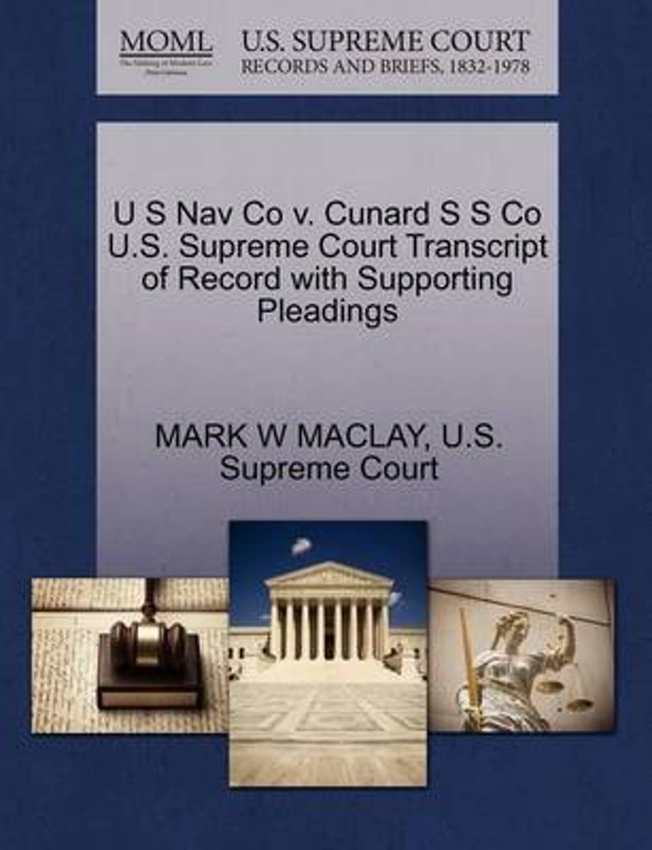 U S Nav Co V. Cunard S S Co U.S. Supreme Court Transcript of Record with Supporting Pleadings