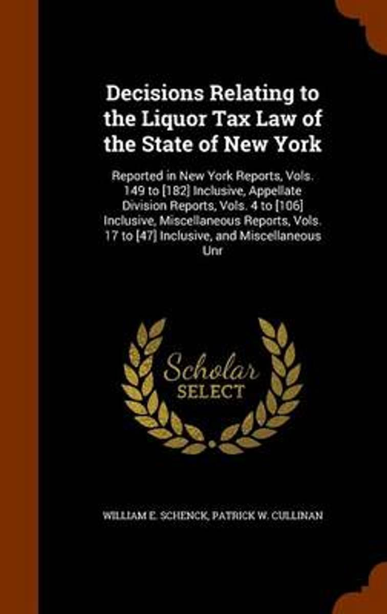 Decisions Relating to the Liquor Tax Law of the State of New York