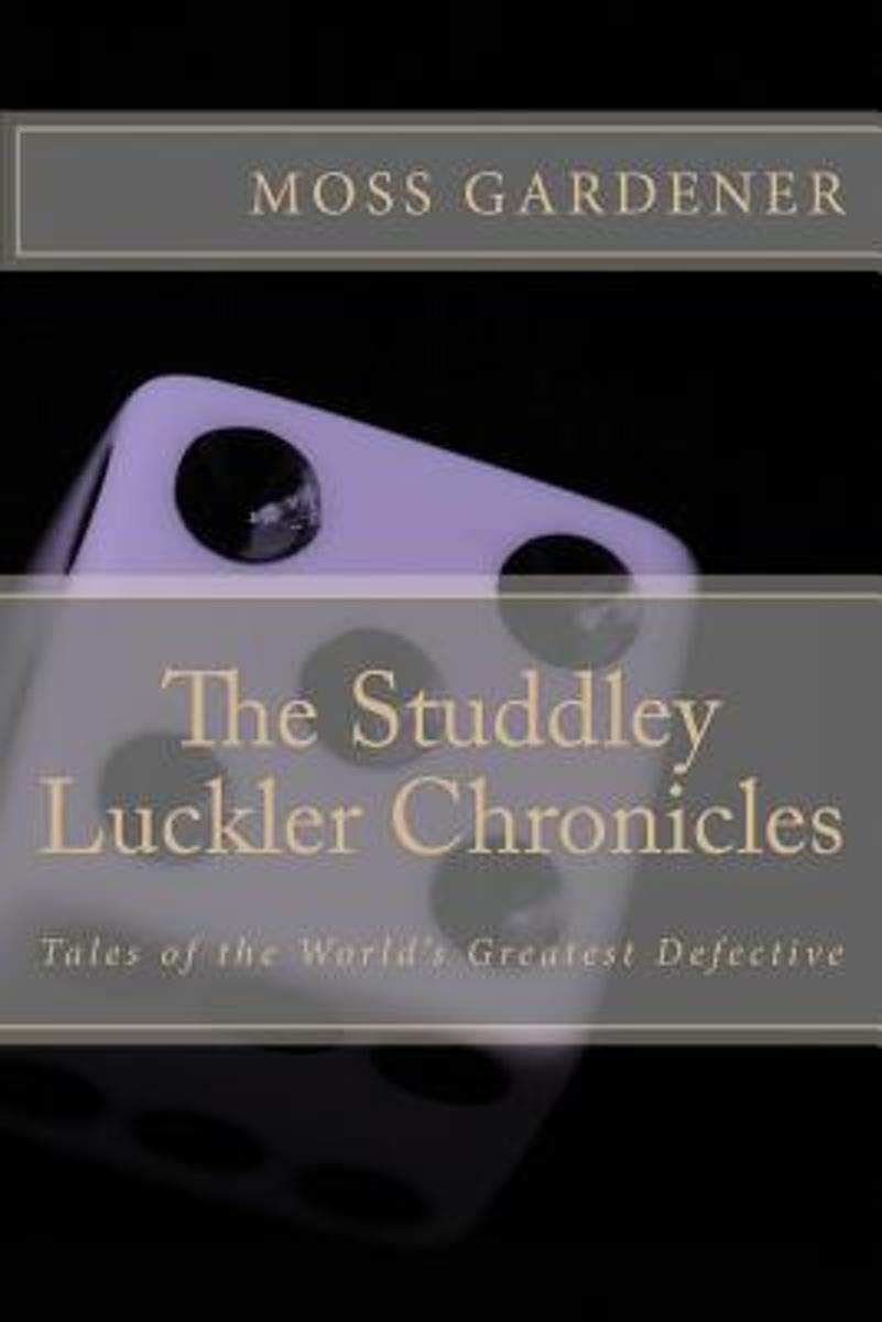 The Studdley Luckler Chronicles