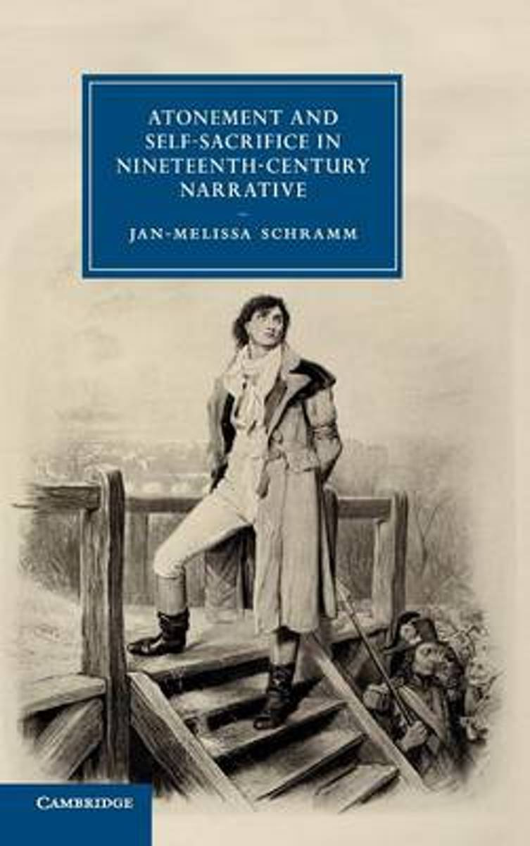 Atonement and Self-Sacrifice in Nineteenth-Century Narrative