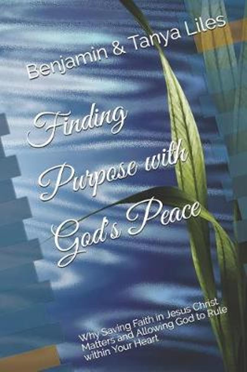 Finding Purpose with God's Peace