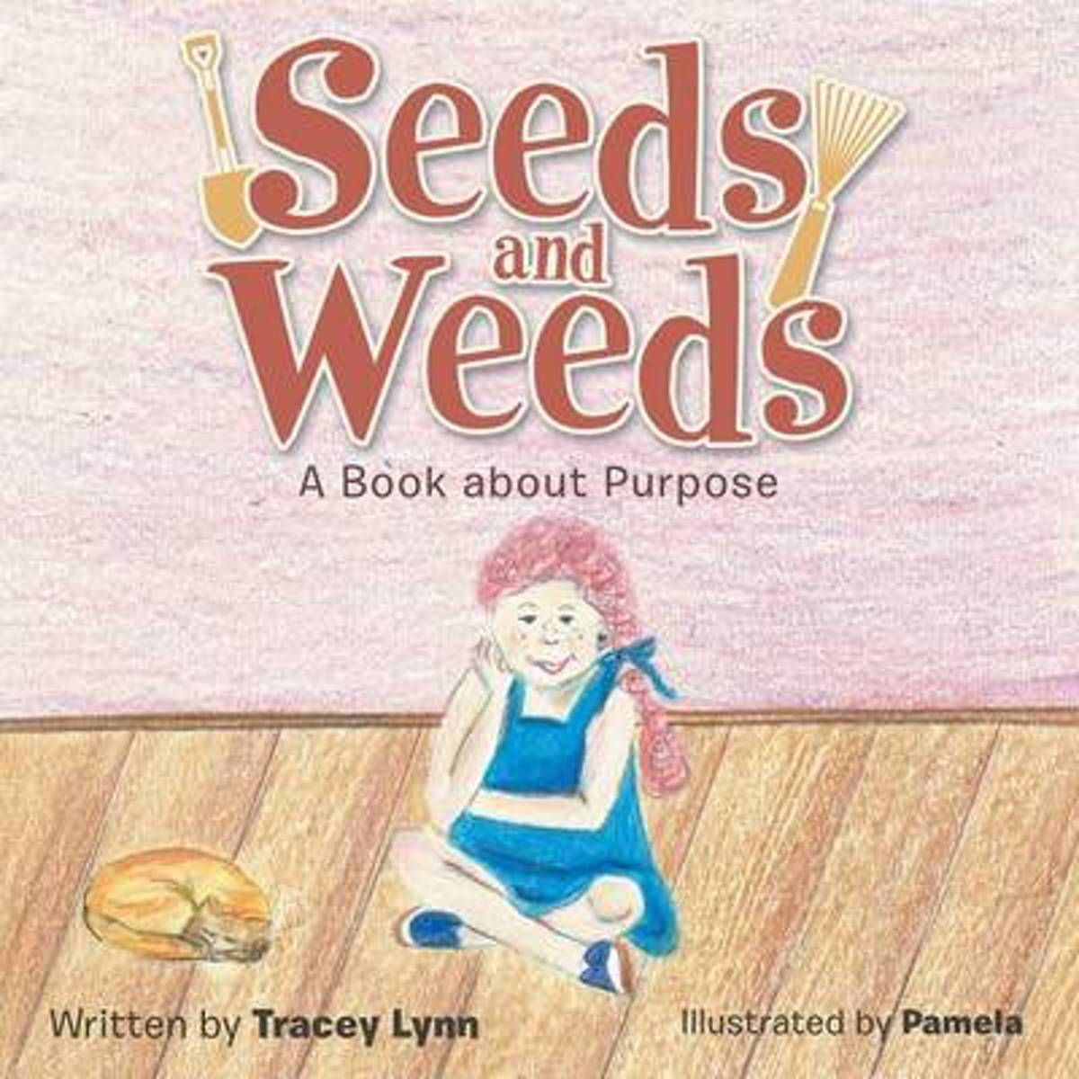 Seeds and Weeds