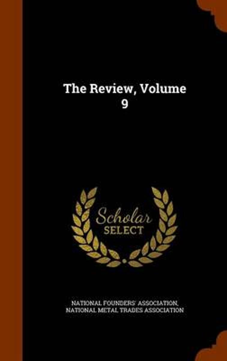 The Review, Volume 9