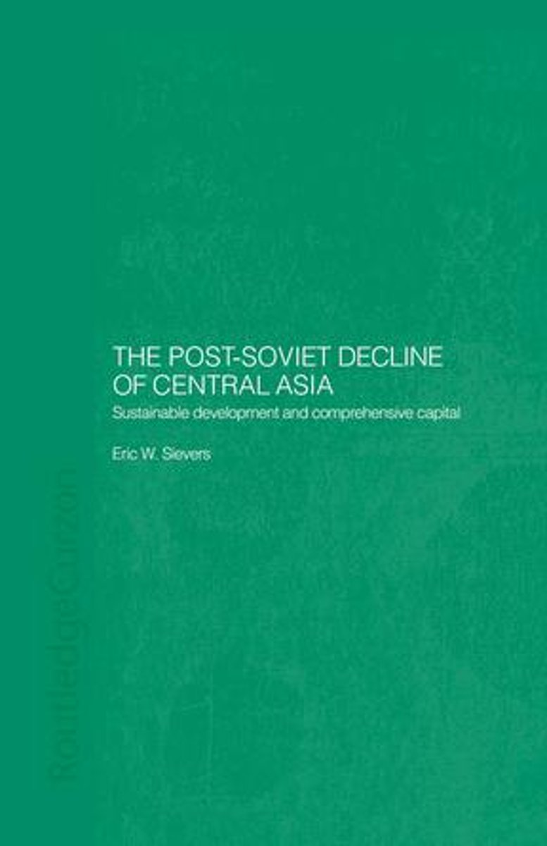 The Post-Soviet Decline of Central Asia