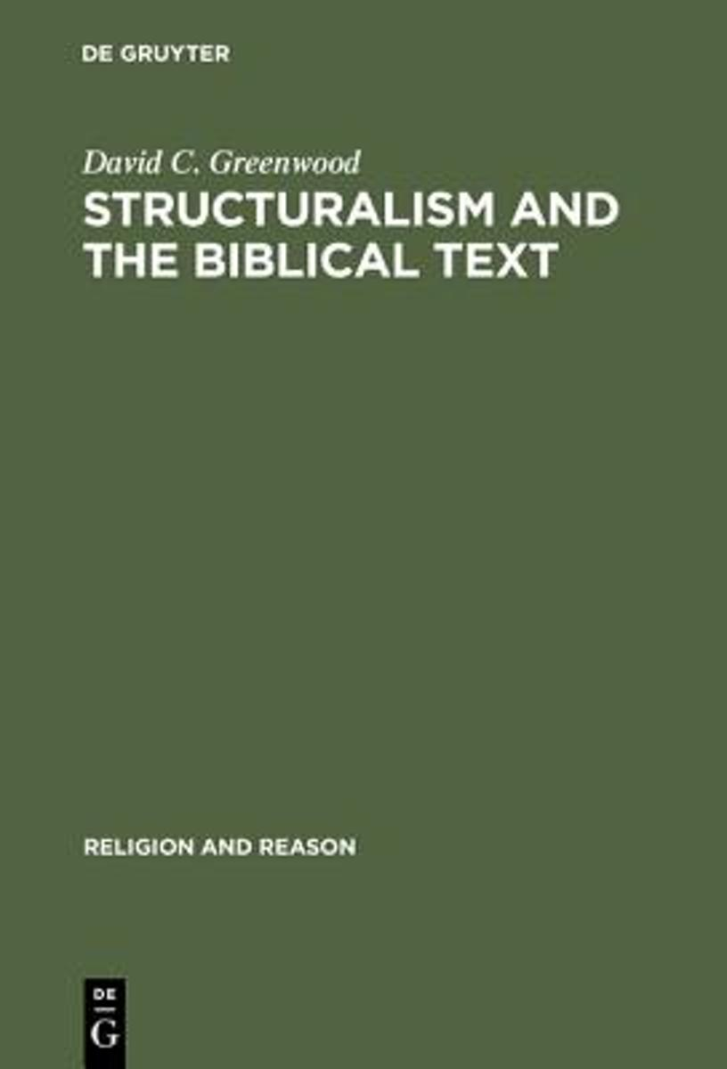 Structuralism and the Biblical Text