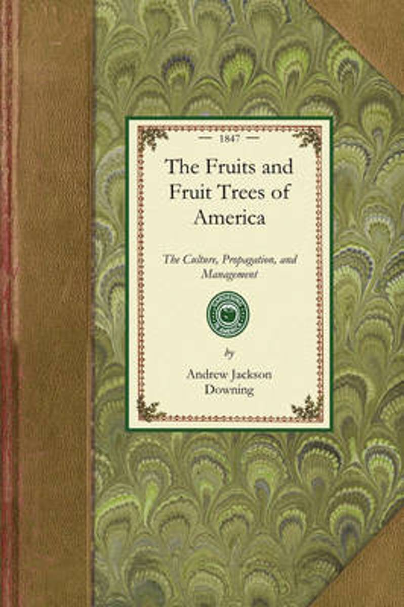 Fruits and Fruit Trees of America