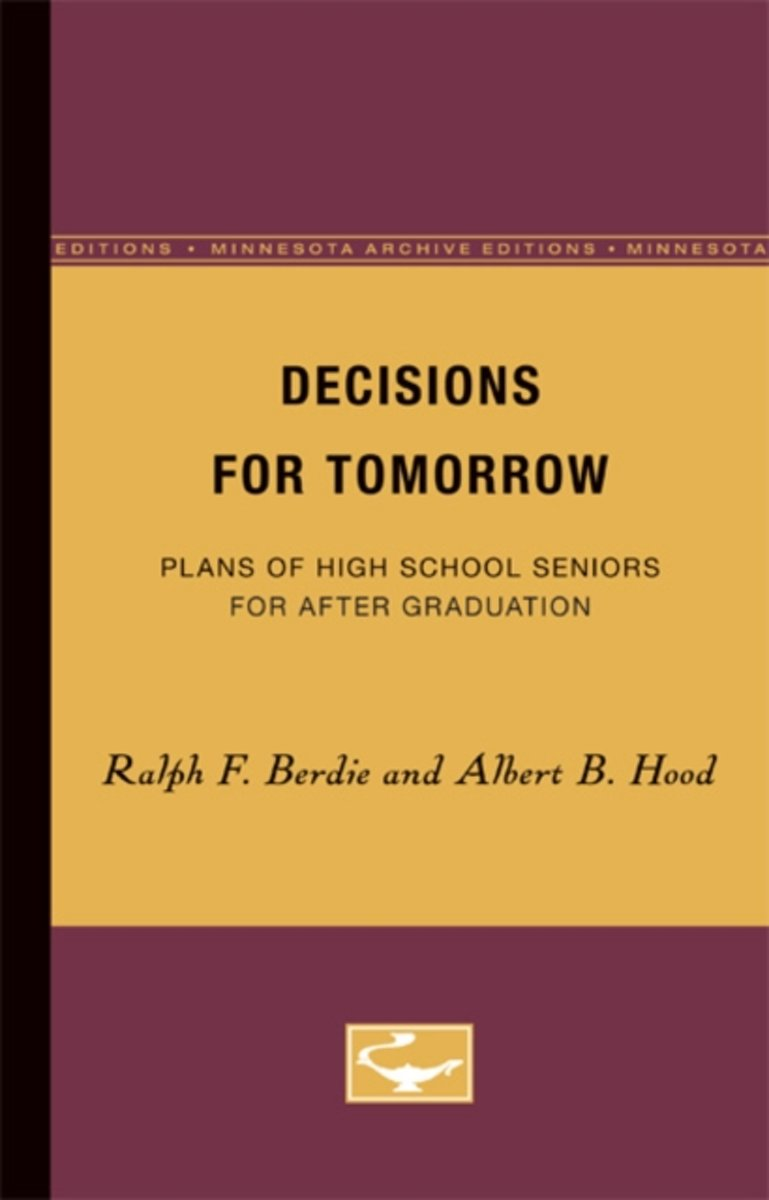 Decisions for Tomorrow