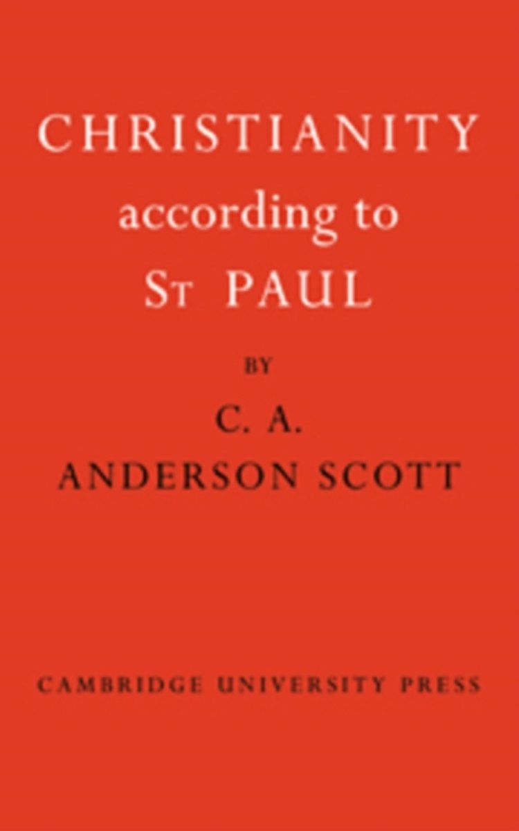 Christianity According to St Paul