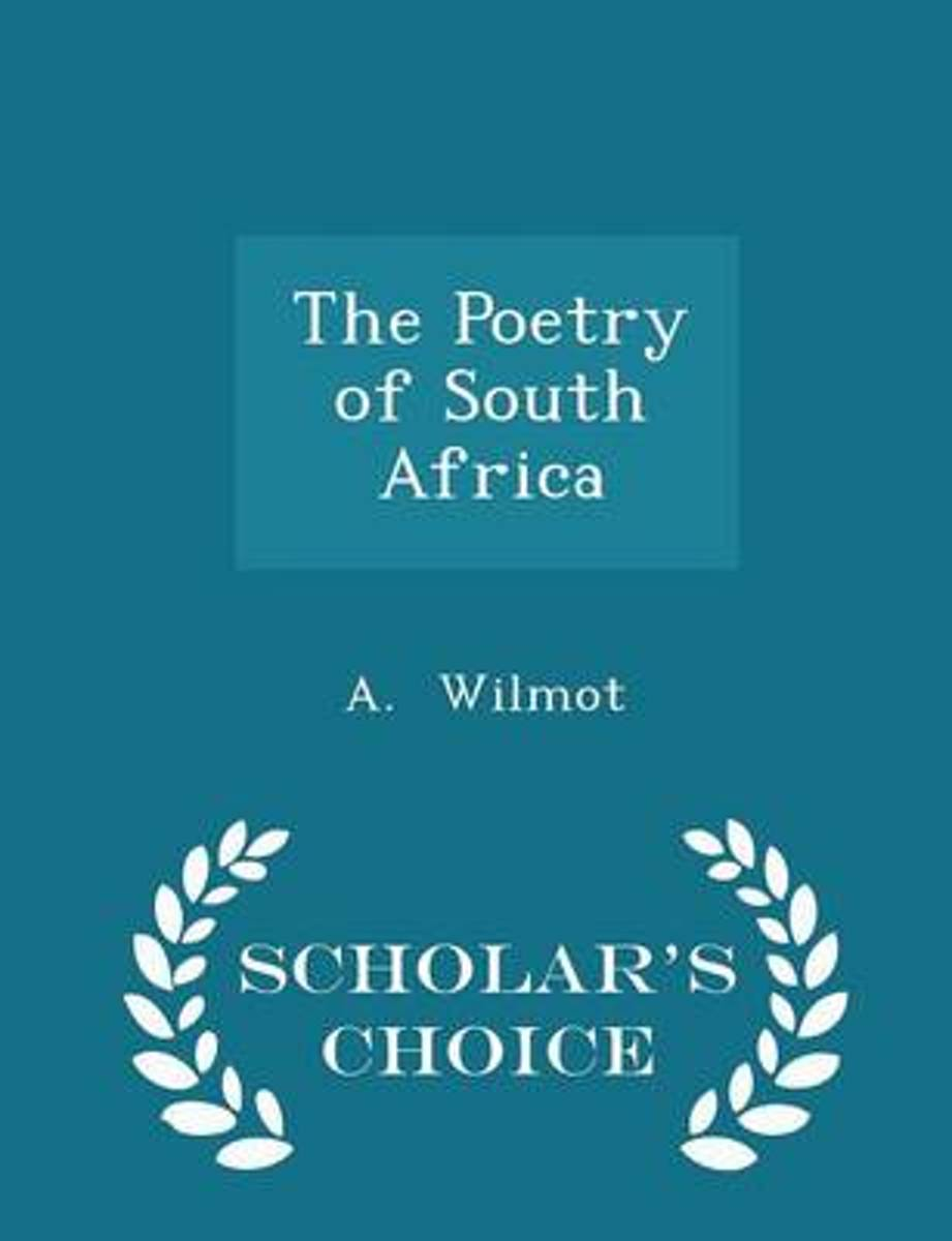 The Poetry of South Africa - Scholar's Choice Edition
