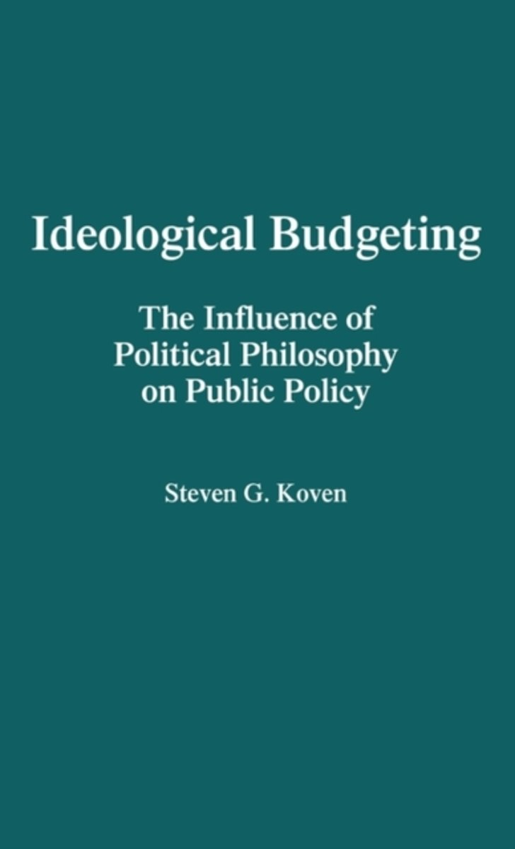 Ideological Budgeting