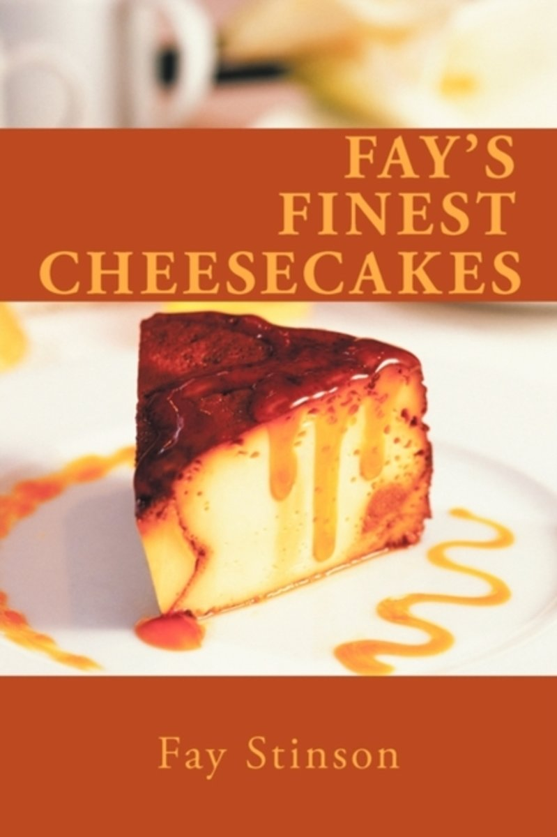 Fay's Finest Cheesecakes