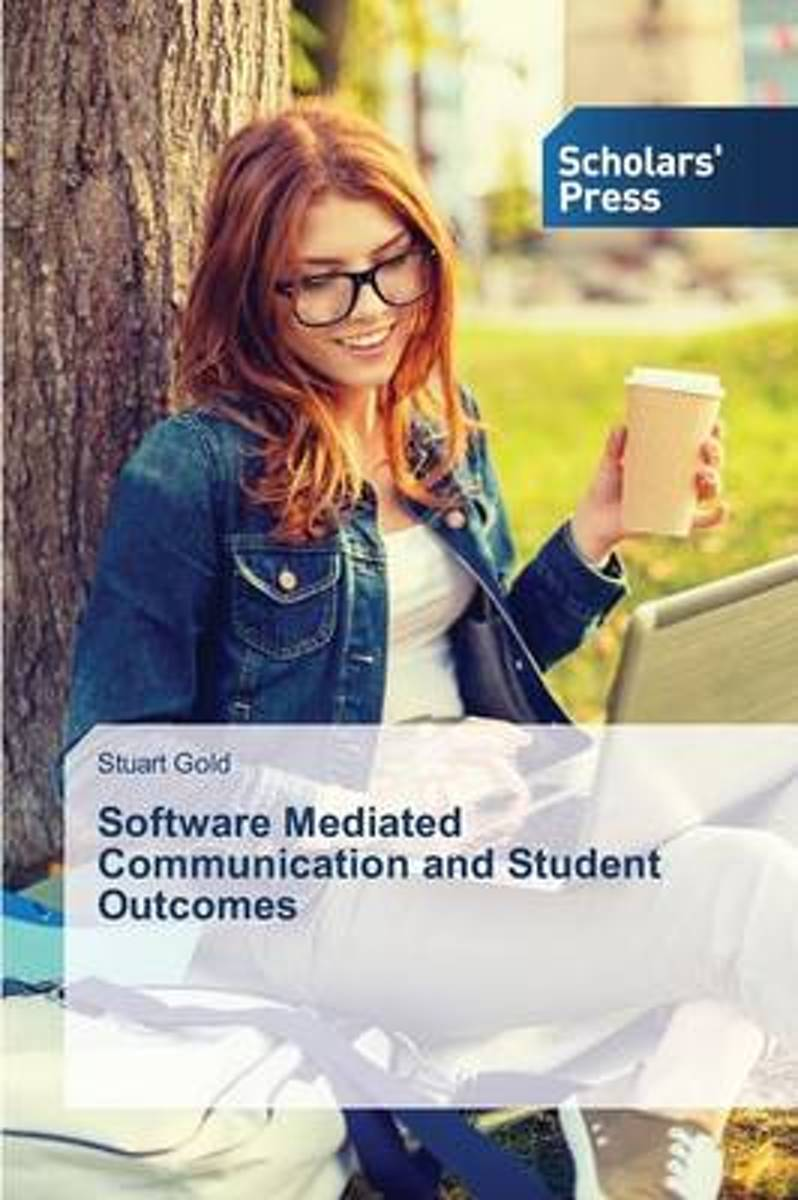 Software Mediated Communication and Student Outcomes