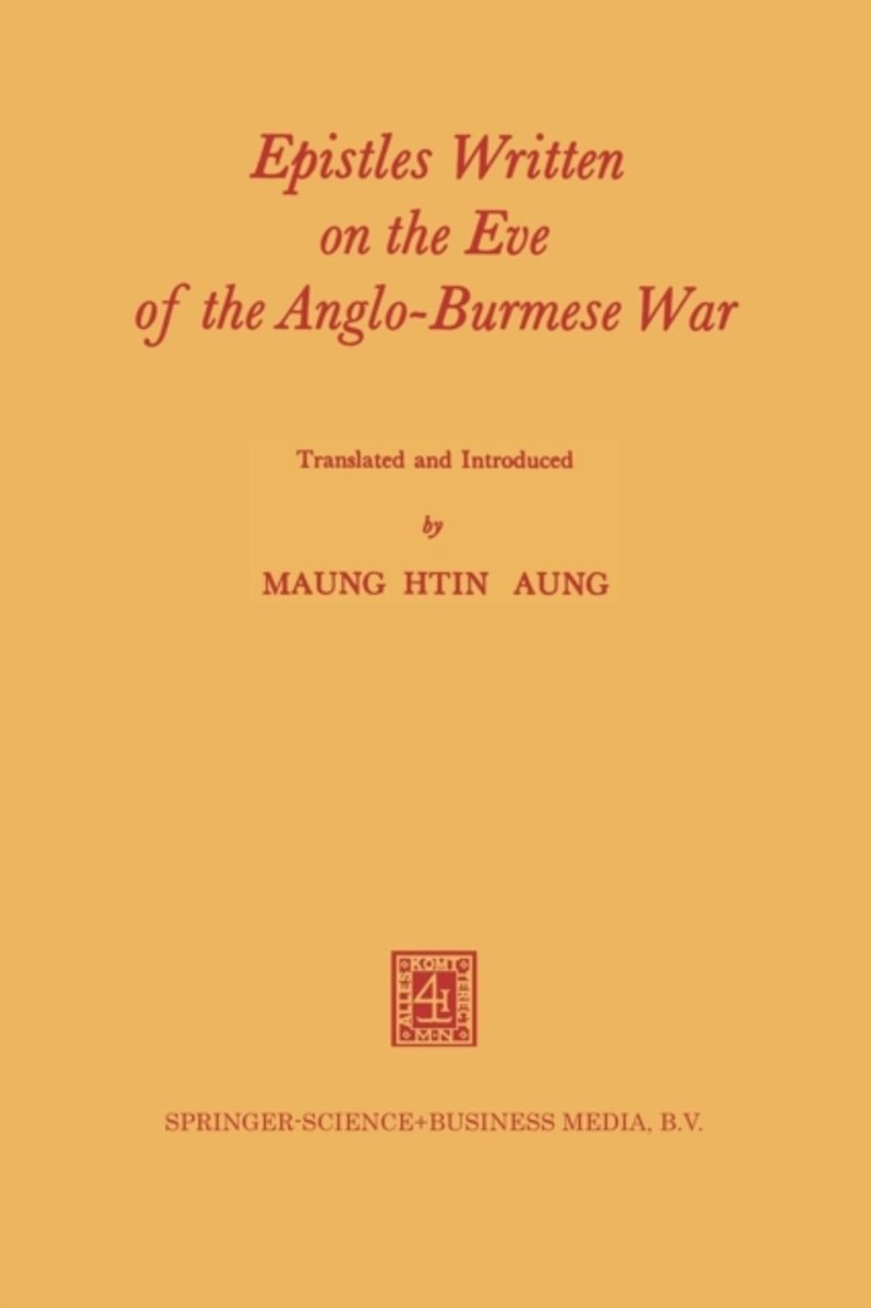 Epistles Written on the Eve of the Anglo-Burmese War