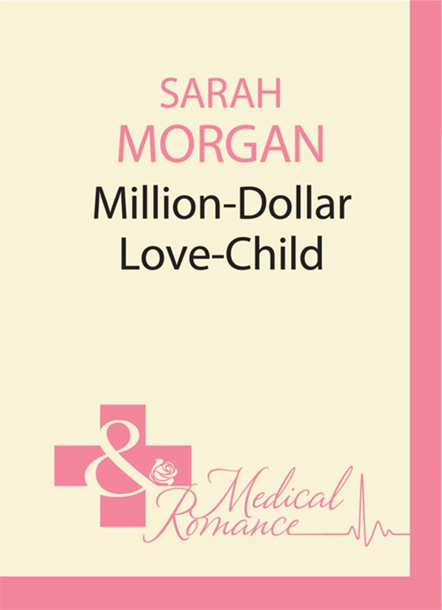 Million-Dollar Love-Child (Mills & Boon M&B) (Uncut - Book 3)