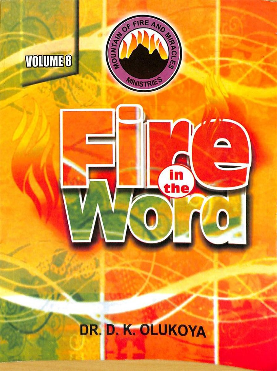 Fire in the Word Volume 8