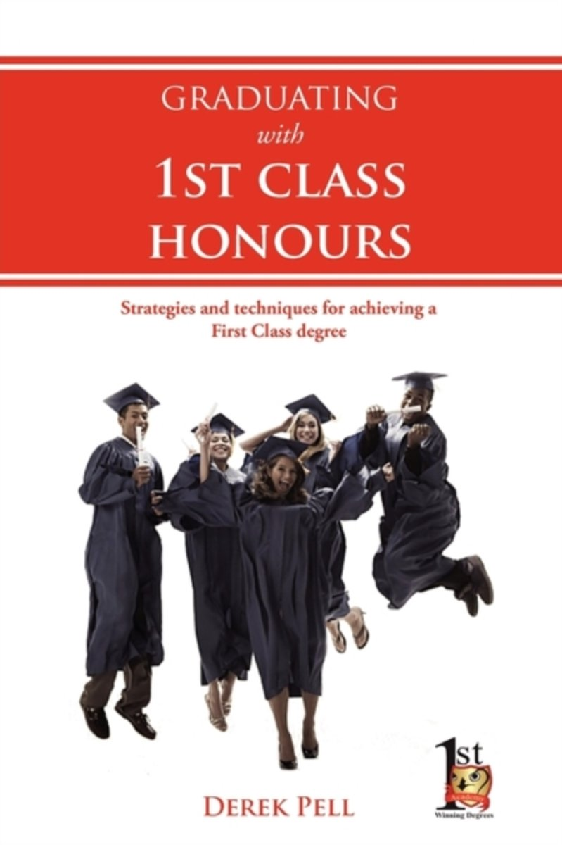 Graduating with 1st Class Honours
