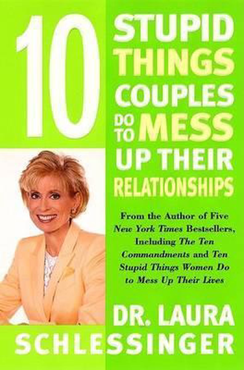 Ten Stupid Things Couples Do to Mess up