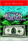 How To Steal A Million Dollars And Live Happily Ever After