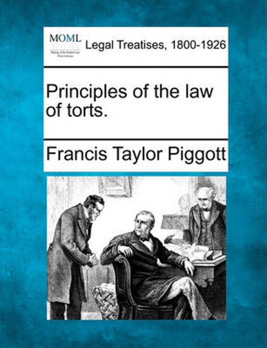 Principles of the Law of Torts.