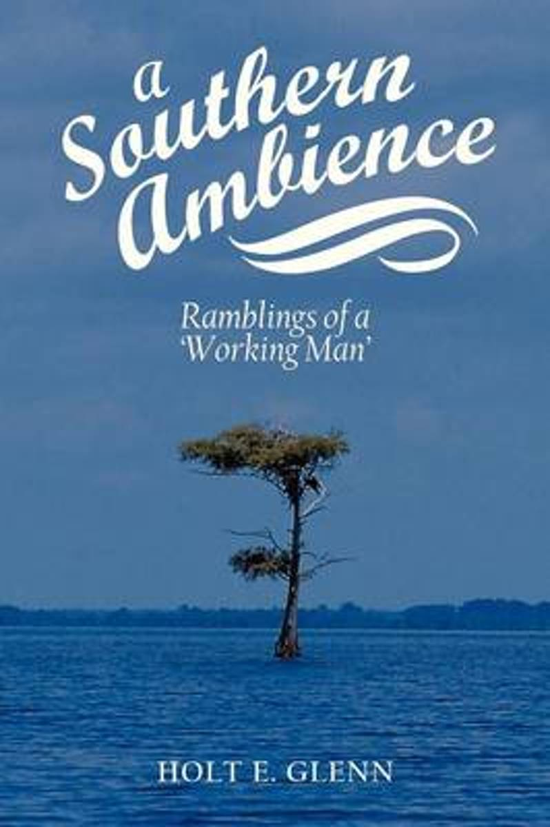 A Southern Ambience