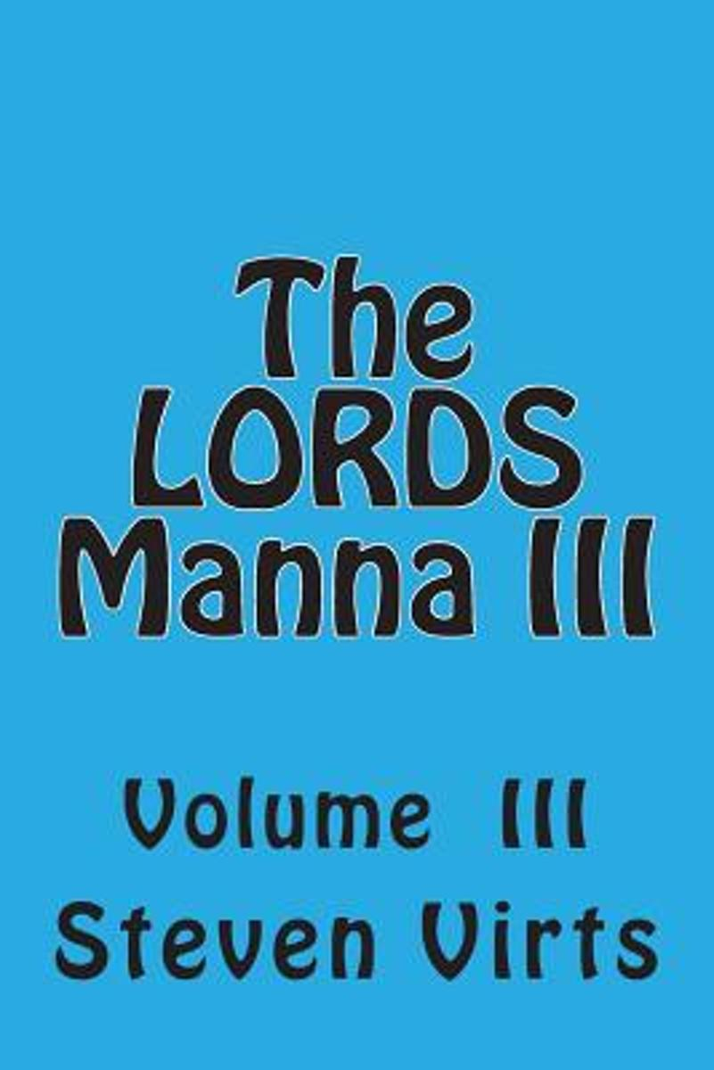 The Lords Manna III