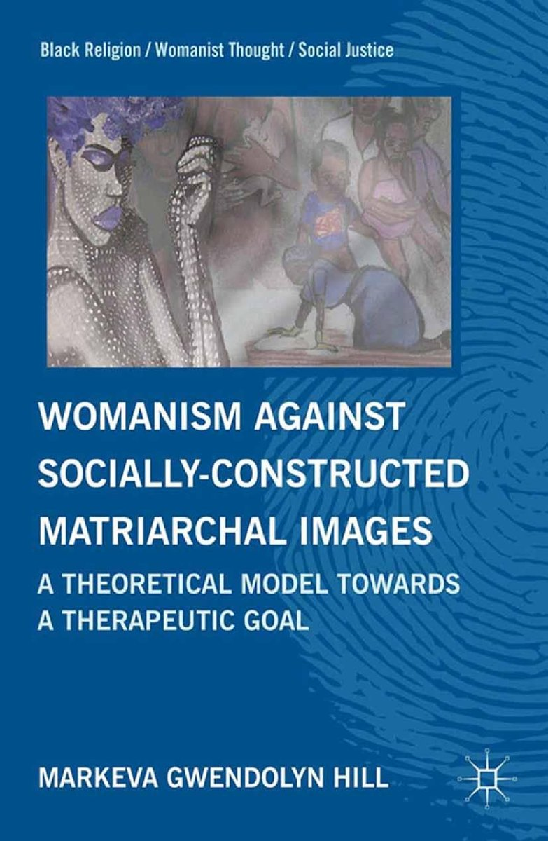 Womanism against Socially Constructed Matriarchal Images