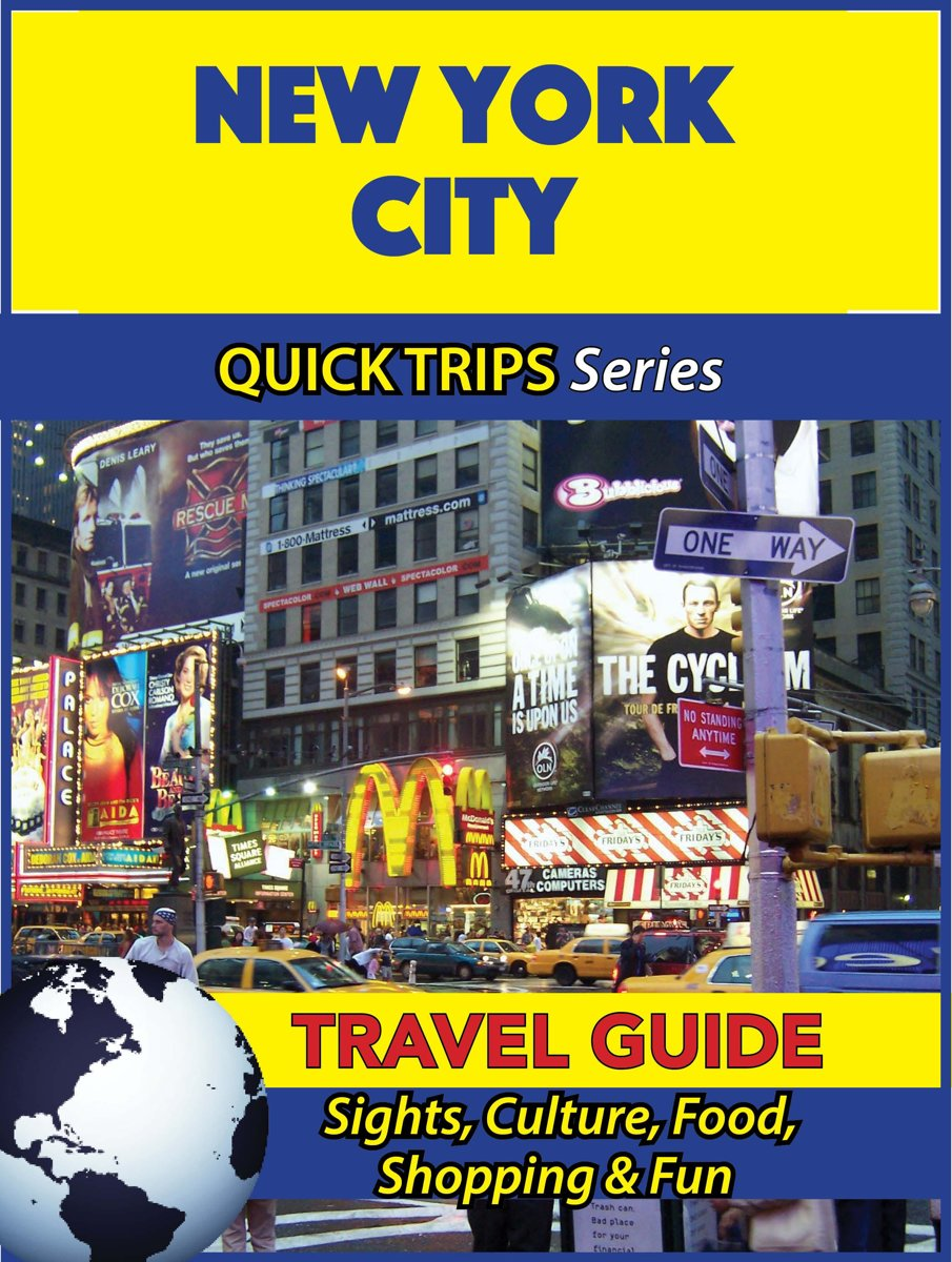 New York City Travel Guide (Quick Trips Series)