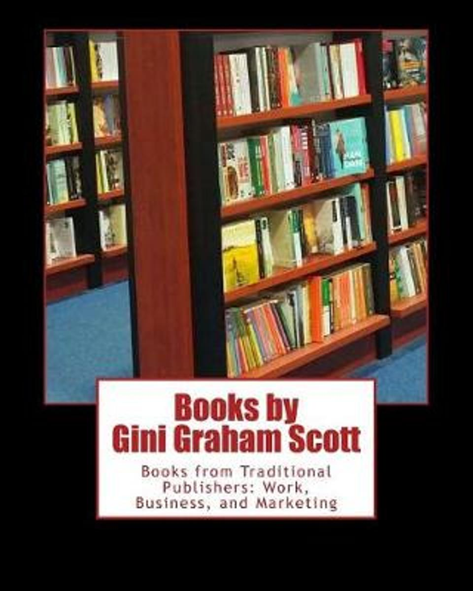Books by Gini Graham Scott