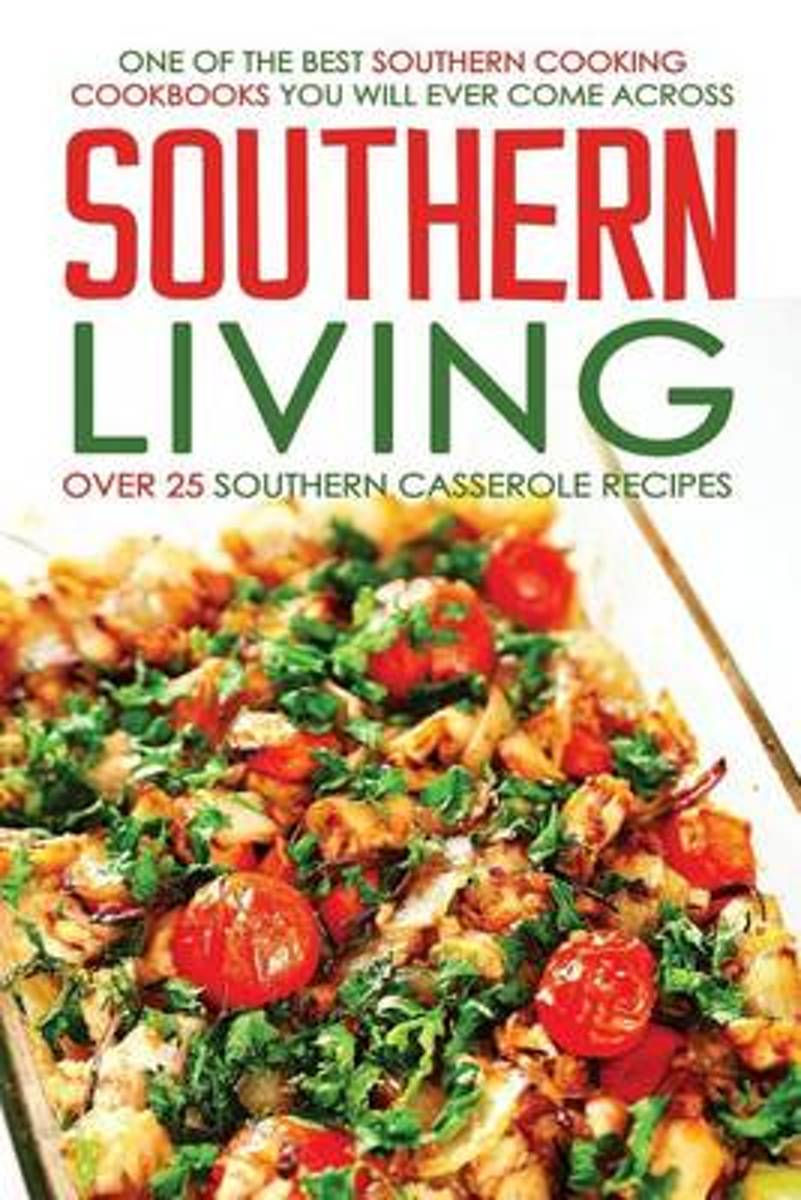 Southern Living, Over 25 Southern Casserole Recipes