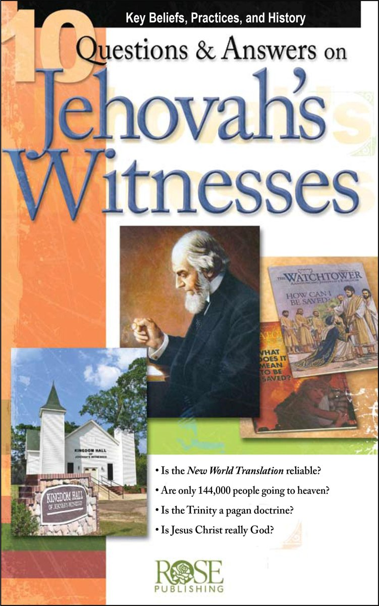 10 Q & A on Jehovah Witnesses