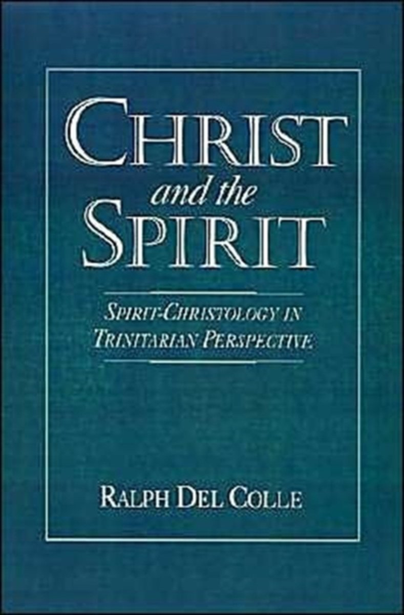 Christ and the Spirit