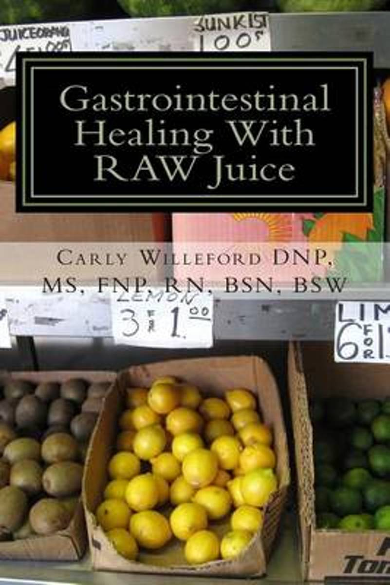 Gastrointestinal Healing with Raw Juice