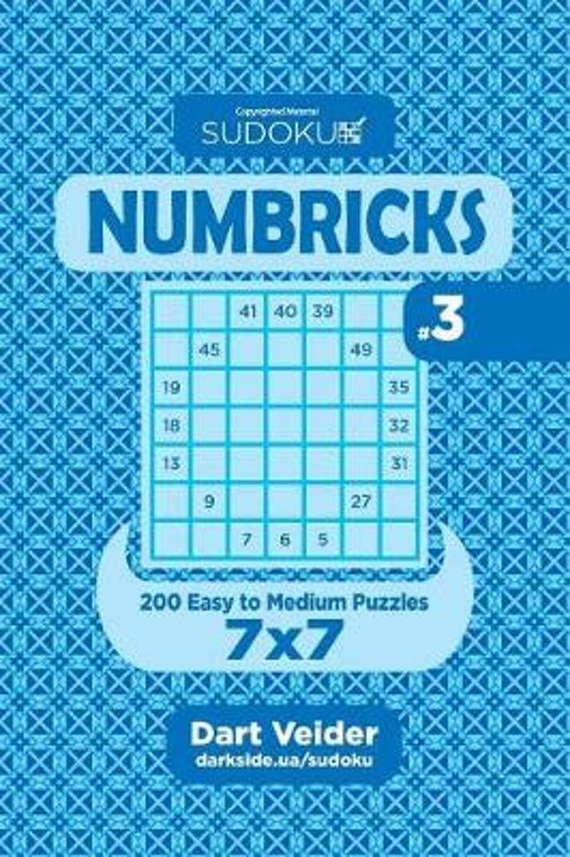 Sudoku Numbricks - 200 Easy to Medium Puzzles 7x7 (Volume 3)