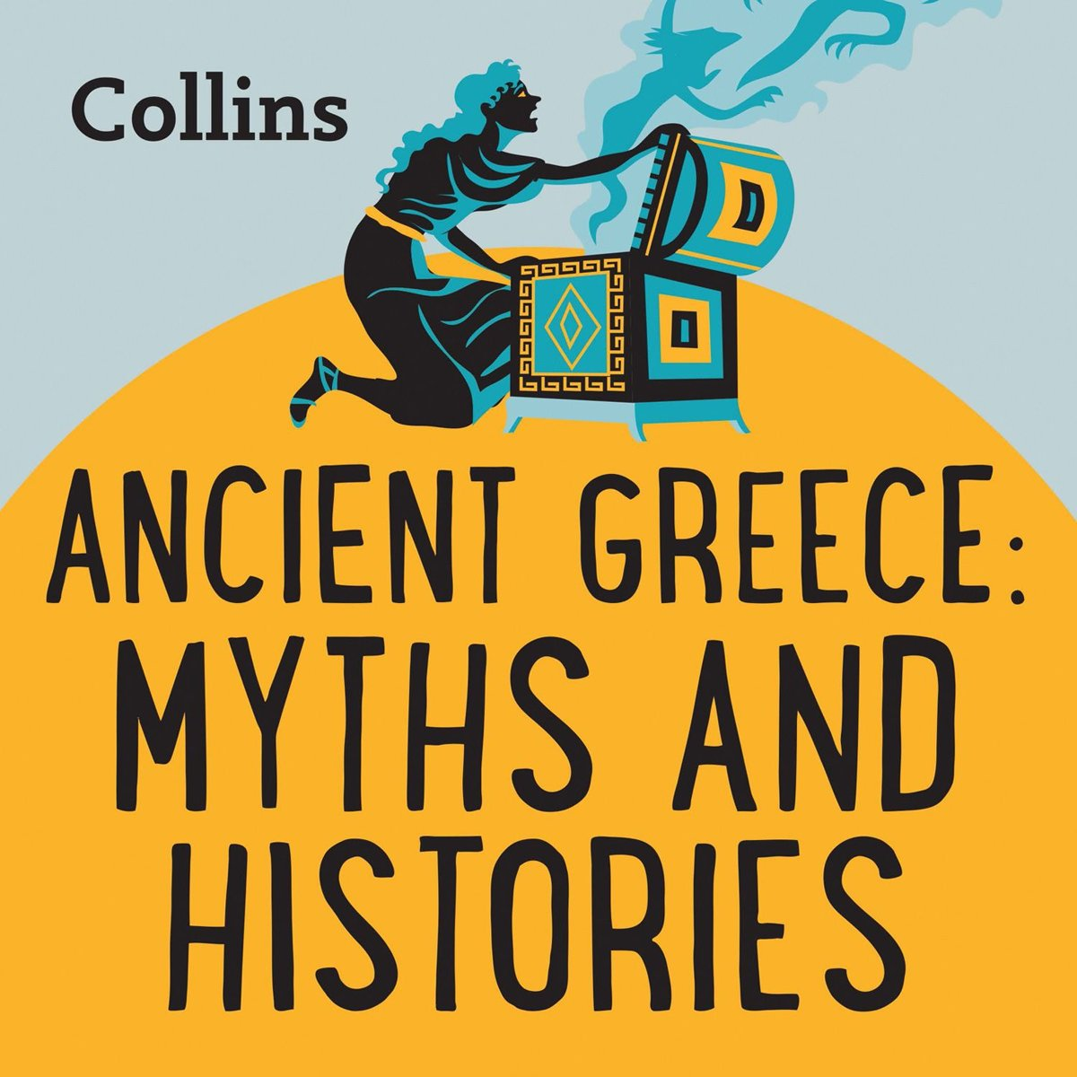 Collins – Ancient Greece: Myths & Histories: For ages 7–11