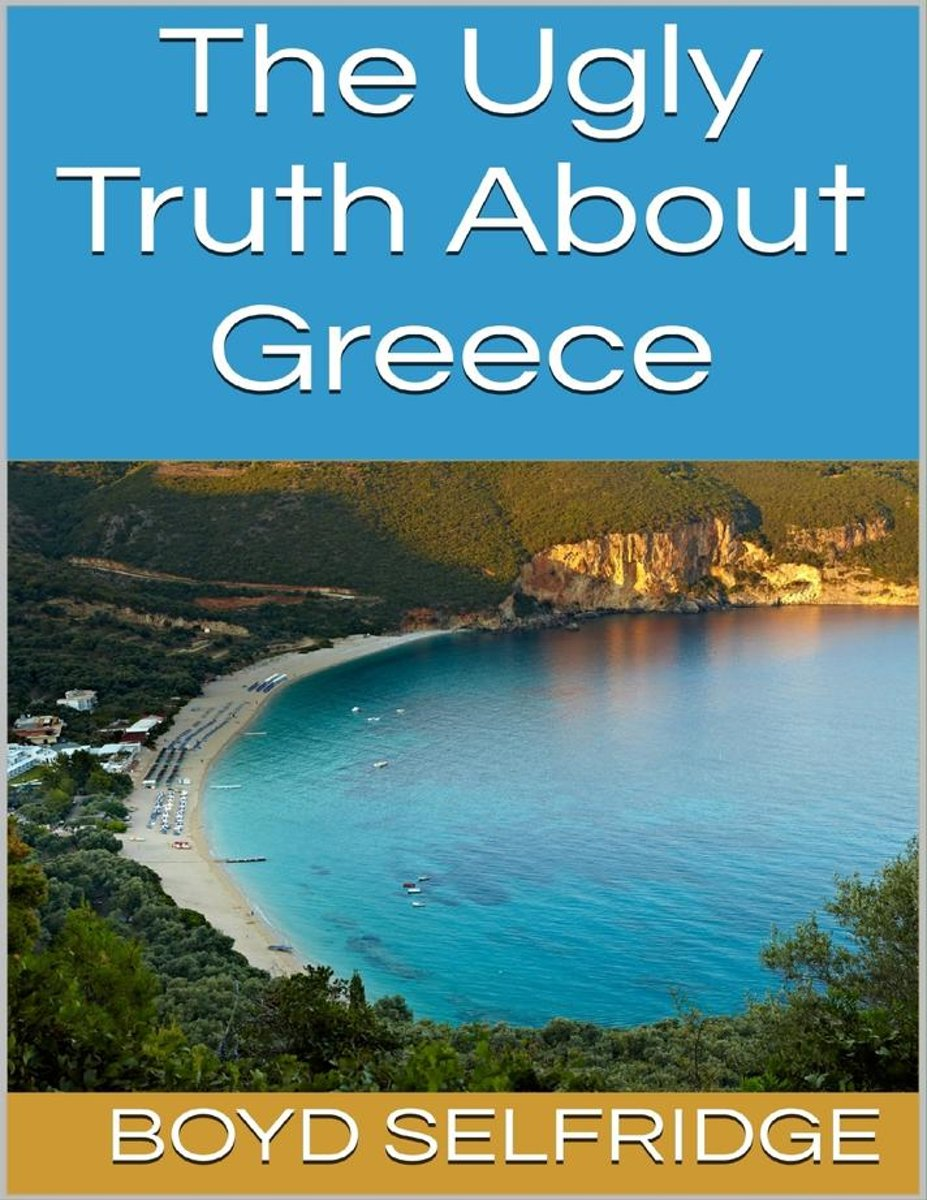 The Ugly Truth About Greece