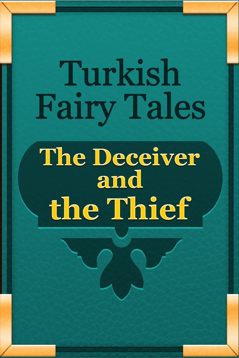 The Deceiver and the Thief